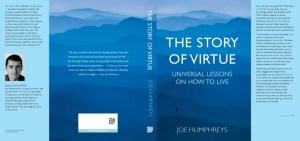 The Story of Virtue: Universal Lessons on How to Live